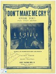 Don't Make Me Cry : Over You