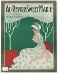 Au Revoir, Sweet Marie
