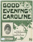 Good Evening, Caroline