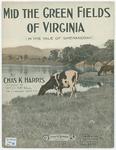 Mid the Green Field of Virginia