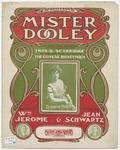 Mister Dooley /