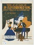 An Old Fashioned Song : When Its Sung In An Old-Fashioned Way?