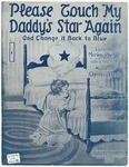 Please Touch My Daddy's Star Again And Change It Back To Blue
