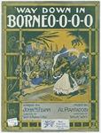 'Way Down In Borneo-o-o-o