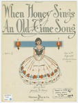 When Honey Sings an Old-Time Song