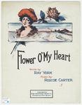 Flower O' My Heart