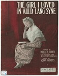 The Girl I Loved In Auld Lang Syne
