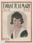 I Want You Mary