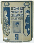 The Good old songs of the Blue and Gray