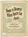 Home is Dearest when You're Far Away