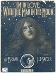 I'm In Love WIth The Man In The Moon