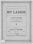 My laddie :   a Scotch love-song with piano accompaniment /
