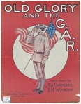 Old Glory and the G. A. R. : March Song