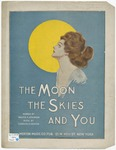 The Moon, The Skies And You, Dear