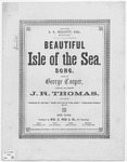 Beautiful Isle of the Sea : Song