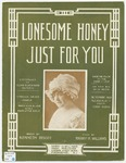 Lonesome Honey Just For You
