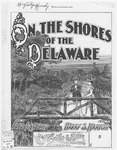 On The Shores Of The Delaware