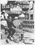 Hear That Steamboat Whistle Blowing