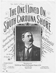 The One I Loved On South Carolina Shore : Tenor And Baritone