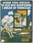 When You Dream of Old New Hampshire, I Dream of Tennessee