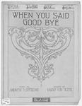 When You Said Good Bye