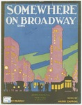Somewhere On Broadway : Song