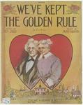 We've Kept The Golden Rule