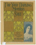 For Your Darling : Mother's Sake