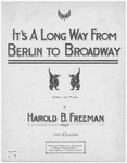 It's A Long Way From Berlin To Broadway