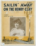 Sailin' Away On The Henry Clay : Song