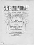 Sleep On, Dear Heart : Slumber Song