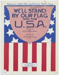 We'll Stand By Our Flag And The U.S.A