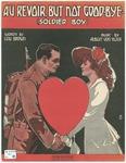 Au Revoir, But Not Good Bye : Soldier Boy