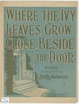 When The Ivy Leaves Grow Close Beside The Door
