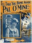 I'll Take You Home Again, Pal O' Mine : Waltz Song