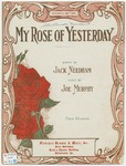 My Rose Of Yesterday