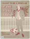 I Want To Be A Regular Rah Rah Boy
