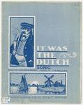 It Was the Dutch