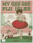 My Gee Gee From The Fiji Isle