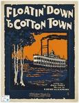 Floatin' Down To Cotton Town