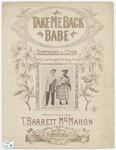 Take me back babe :   symphony de coon : chorus arranged in rag time