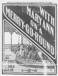With Mary Ann on a Merry Go Round