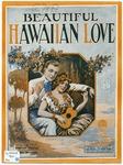 Beautiful : Hawaiian Love