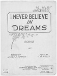 I Never Believe In Dreams