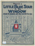 There's a little blue star in the window :   and it means all the world to me