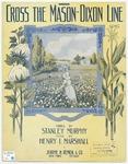 'Cross The Mason - Dixon Line