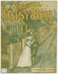 Farewell Daisy Bell