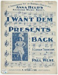 I Want Dem Presents Back : Song And Chorus