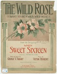 The Wid Rose : I Want To Be A Wild, Wild Rose