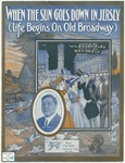When The Sun Goes Down In Jersey : Life Begins On Old Broadway